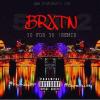 New Music: BRXTN – 30 For 30(Cover)