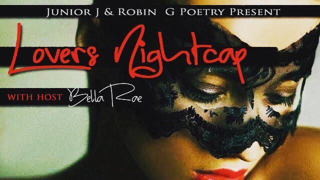 "Lover's Nightcap w/ Junior J & Robin G ""The Masqurade Edition"" – 4.27.18 Louisville,KY"
